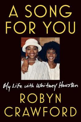 Picture of A Song For You : My Life with Whitney Houston
