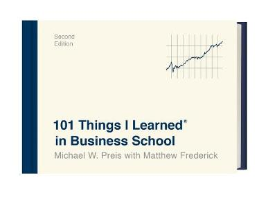 Picture of 101 Things I Learned in Business School