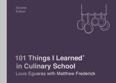 Picture of 101 Things I Learned in Culinary School