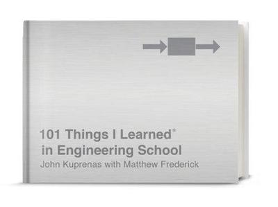 Picture of 101 Things I Learned in Engineering School