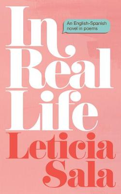 In Real Life : An English-Spanish Novel in Poems