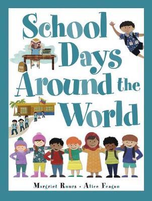 School Days Around The World (international)