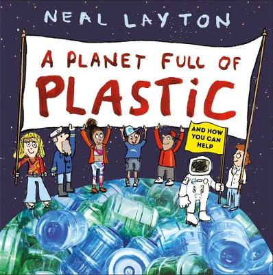 Picture of A Planet Full of Plastic : and how you can help