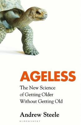 Picture of Ageless : The New Science of Getting Older Without Getting Old