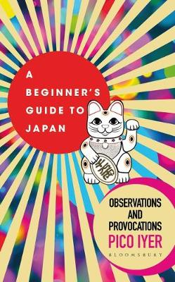 Picture of A Beginner's Guide to Japan : Observations and Provocations