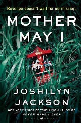 Mother May I : The new edge-of-your-seat thriller from the New York Times bestselling author of Never Have I Ever