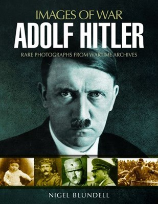 Picture of Adolf Hitler : Images of War