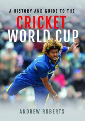 Picture of A History & Guide to the Cricket World Cup