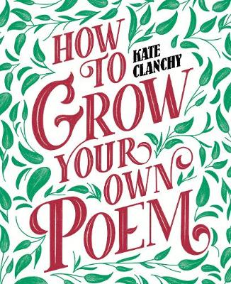 Picture of How to Grow Your Own Poem