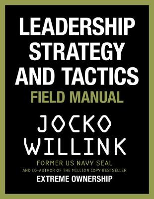 Picture of Leadership Strategy and Tactics : Field Manual