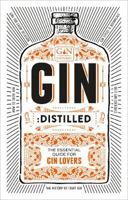 Picture of Gin: Distilled : The Essential Guide for Gin Lovers