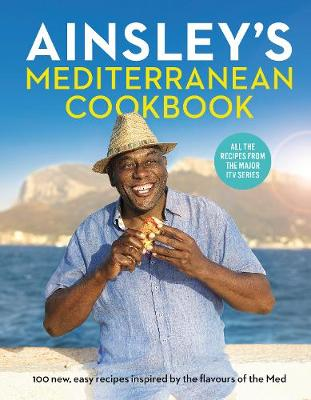 Picture of Ainsley's Mediterranean Cookbook