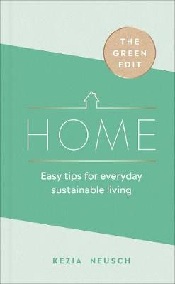Picture of The Green Edit: Home : Easy tips for everyday sustainable living