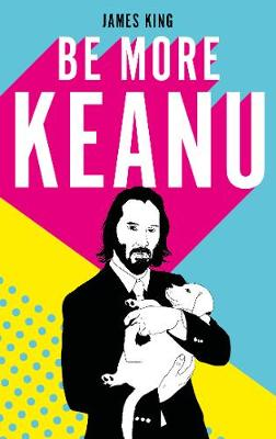 Picture of Be More Keanu