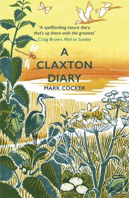 Picture of A Claxton Diary : Further Field Notes from a Small Planet