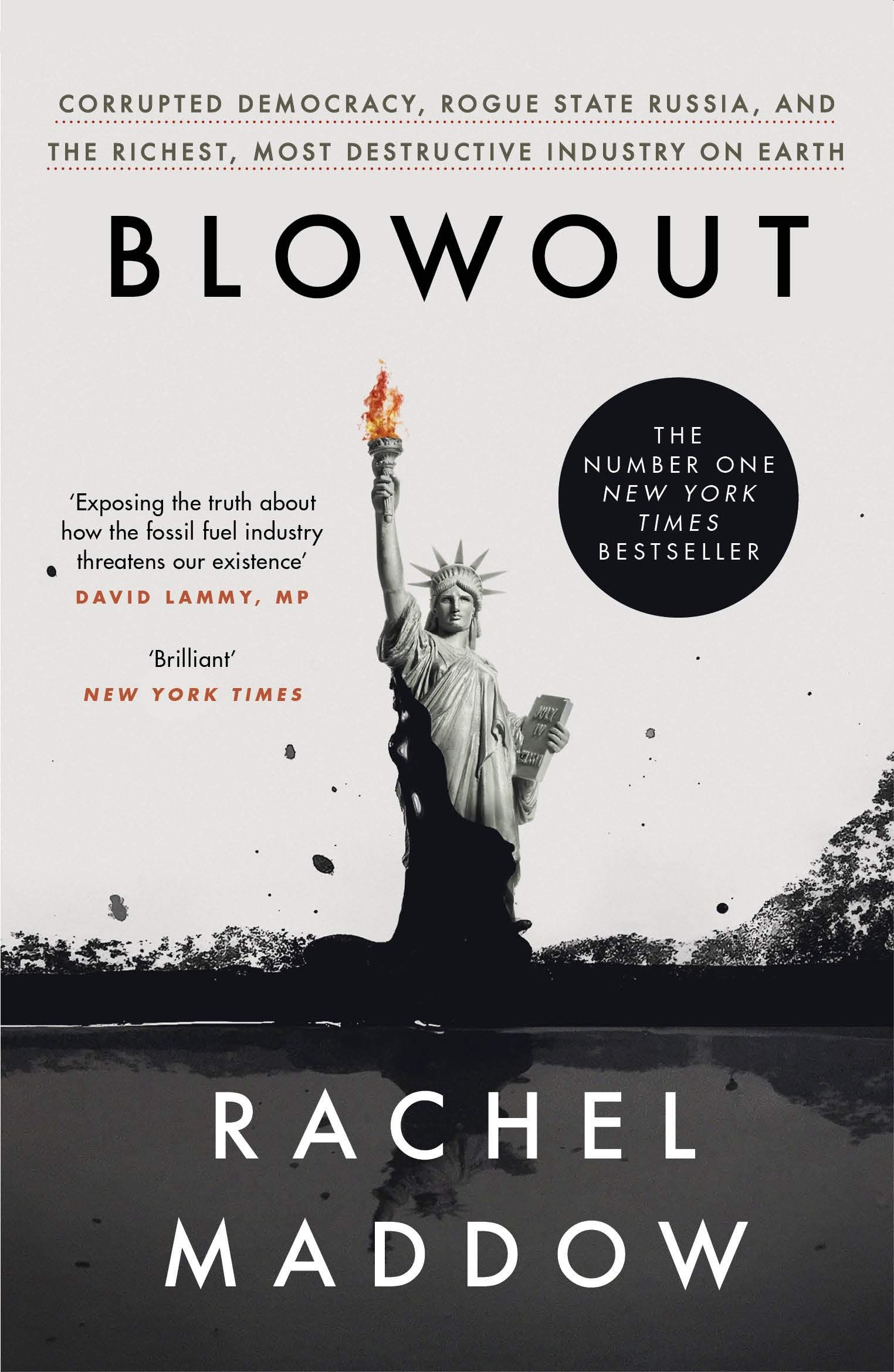 Picture of Blowout : Corrupted Democracy, Rogue State Russia, and the Richest, Most Destructive Industry on Earth