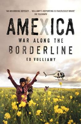 Picture of Amexica : War Along the Borderline
