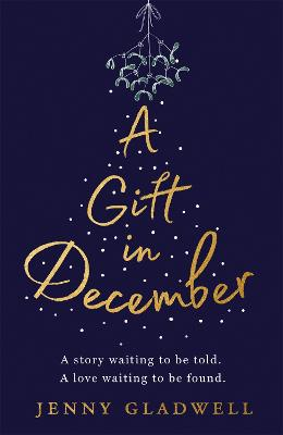 Picture of A Gift in December : The most heartwarming Christmas book of 2019