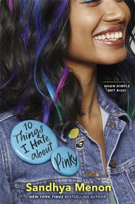 Picture of 10 Things I Hate About Pinky : From the bestselling author of When Dimple Met Rishi
