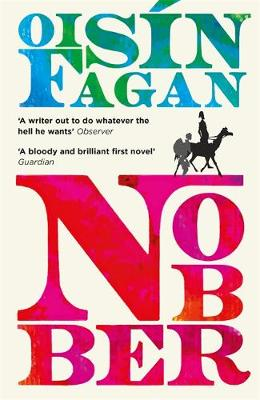 Picture of Nobber : 'A bloody and brilliant first novel'