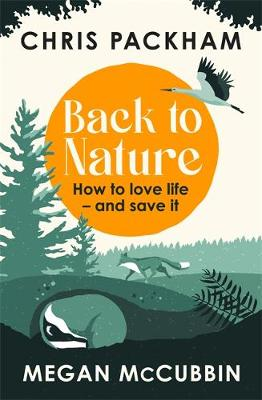 Picture of Back to Nature : How to Love Life - and Save It