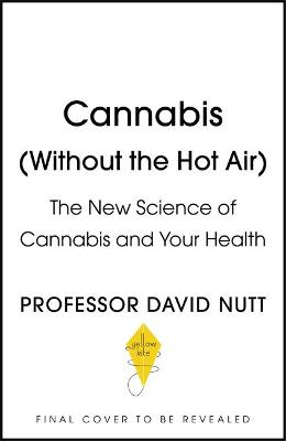 Picture of Cannabis (seeing through the smoke) : The New Science of Cannabis and Your Health