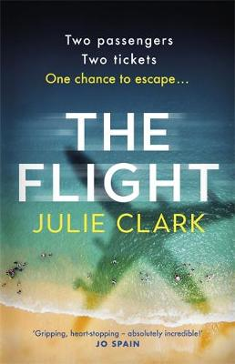The Flight : The heart-stopping thriller of the year - The New York Times bestseller