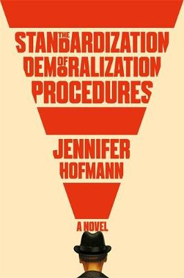 The Standardization of Demoralization Procedures : a world of spycraft, betrayals and surprising fates
