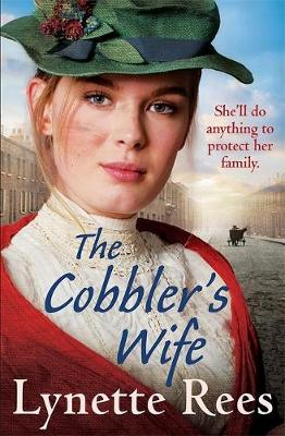 The Cobbler's Wife : A gritty saga from the bestselling author of The Workhouse Waif