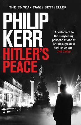 Hitler's Peace : gripping alternative history thriller from a global bestseller