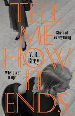 Tell Me How It Ends : A griping drama of toxic friendship, manipulation and revenge