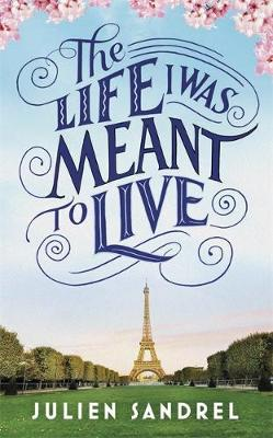 The Life I was Meant to Live : cosy up with this uplifting and heart-warming novel of second chances