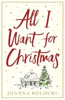 Picture of All I Want for Christmas : a hilarious and heart-warming romance