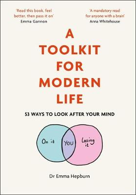 Picture of A Toolkit for Modern Life : 53 Ways to Look After Your Mind
