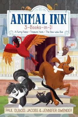 Picture of Animal Inn 3-Books-In-1! : A Furry Fiasco; Treasure Hunt; The Bow-Wow Bus