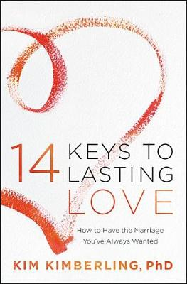 Picture of 14 Keys to Lasting Love : How to Have the Marriage You've Always Wanted