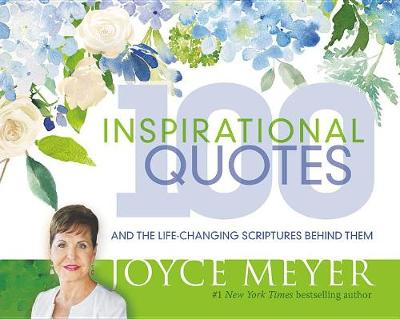 Picture of 100 Inspirational Quotes : And the Life-Changing Scriptures Behind Them