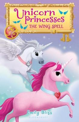Unicorn Princesses 10: The Wing Spell