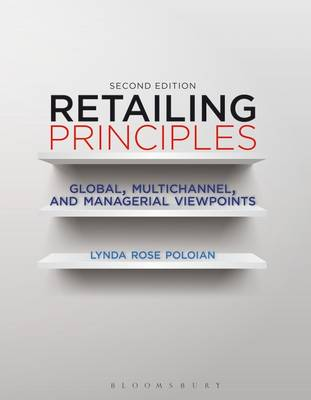 Retailing Principles : Global, Multichannel, and Managerial Viewpoints