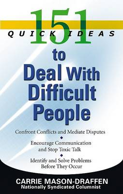Picture of 151 Quick Ideas to Deal with Difficult People