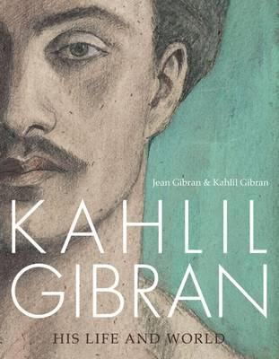 Picture of Kahlil Gibran : His Life and World