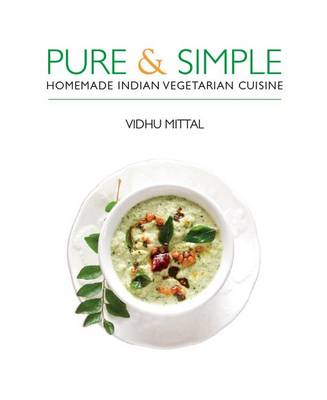 Picture of Pure & Simple : Homemade Indian Vegetarian Cuisine