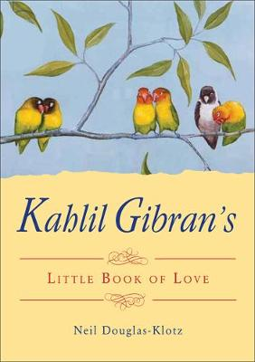 Picture of Kahlil Gibran's Little Book of Life
