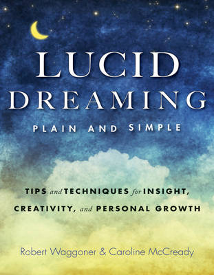 Picture of Lucid Dreaming, Plain and Simple : Tips and Techniques for Insight, Creativity, and Personal Growth