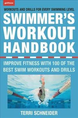 Picture of The Swimmer's Workout Handbook : Improve Fitness with 100 Swimming Workouts and Drills