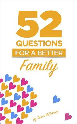 Picture of 52 Questions for a Better Family