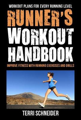 Picture of The Runner's Workout Handbook : Improve Fitness with 100 of the Best Running Workouts