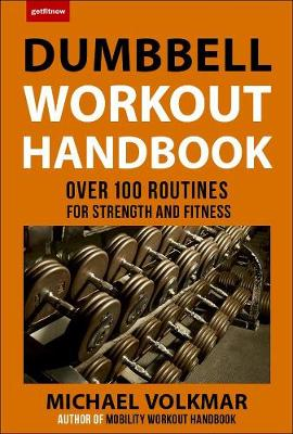 Picture of The Dumbbell Workout Handbook: Weight Loss : The Best Workouts for Torching Fat and Burning Calories Like Never Before
