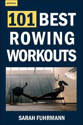 Picture of 101 Best Rowing Workouts