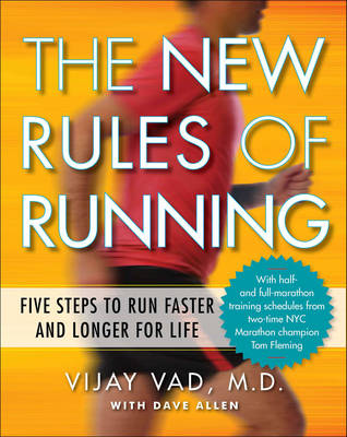 Picture of New Rules of Running : Five Steps to Run Faster and Longer for Life